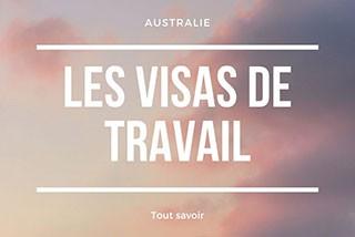 Les visas de travail en Australie